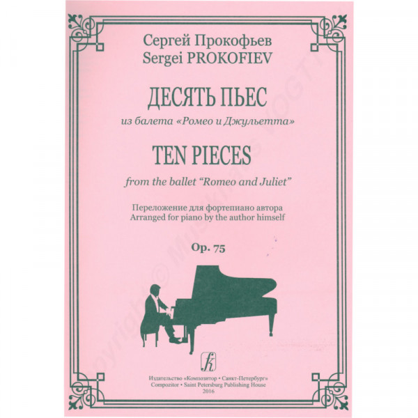 """Sergej Prokofjew Zehn Stücke aus dem Ballett von """"Romeo und Julia"""", Verlag Kompozitor"""