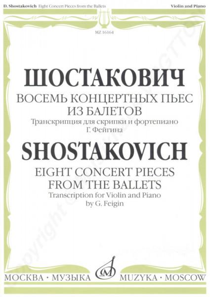Dimitri Schostakovich. Acht Konzertstücke aus dem Ballett für Violine und Klavier