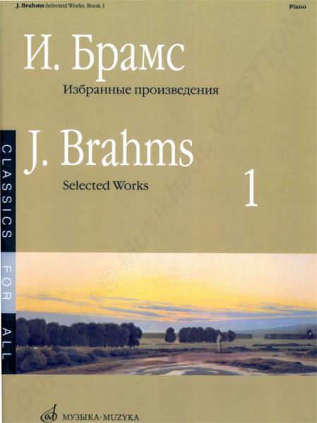 Johannes Brahms. Ausgewählte Werke für Klavier. Buch 1